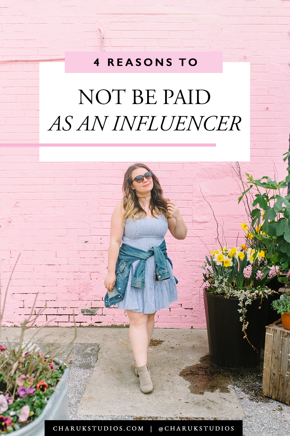 4 Reasons Why to Not Be Paid as an Influencer by Charuk Studios