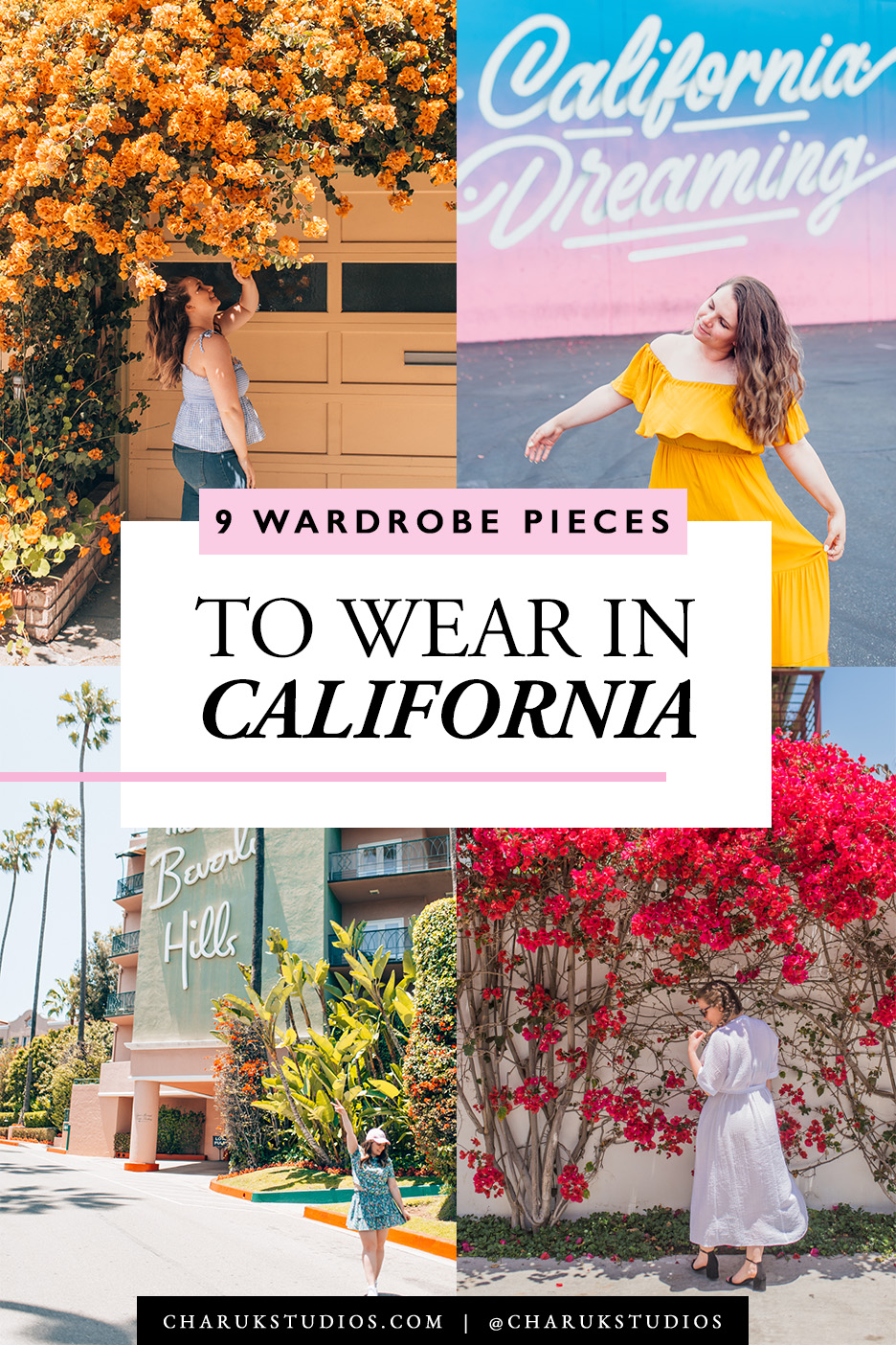 9 Wardrobe Pieces to Wear in California by Charuk Studios