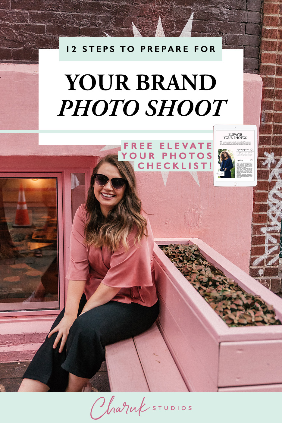 12 Steps to Prepare for You Brand Photo Shoot by Charuk Studios.jpg