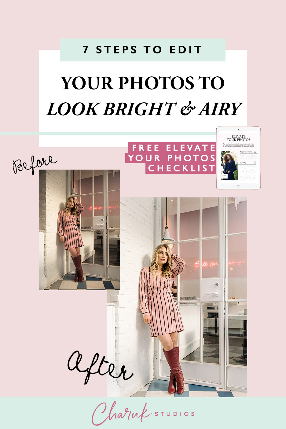7 Steps to Edit Your Photos to Look Bright & Airy by Charuk Studios