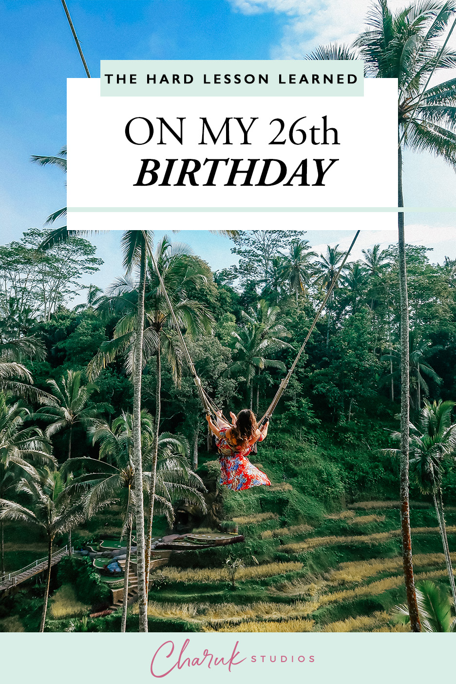 The Hard Lesson Learned on my 26th Birthday by Charuk Studios
