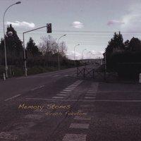 Memory Stones / 福冨博