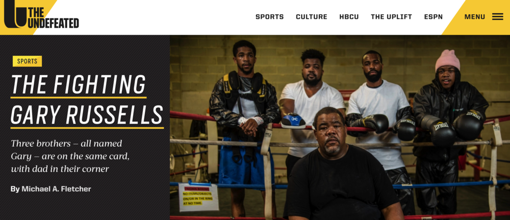 The RUSSELL FAMILY Made the homepage of ESPN's The UNdefeated when three of the brothers fought on one fight card at MGM national harbor in may 2017.