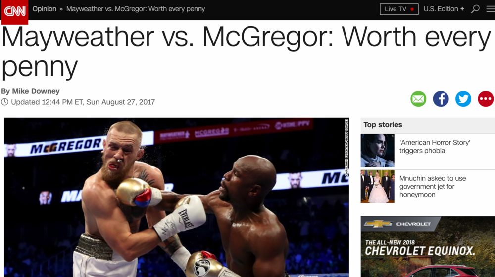 CNN was one of dozens of network and cable television outlets that covered the 2017 mayweather vs. mcgregor fight. CNN went live from outside the fight venue, t-mobile arena in las vegas, immediately following floyd mayweather's win on august 26.