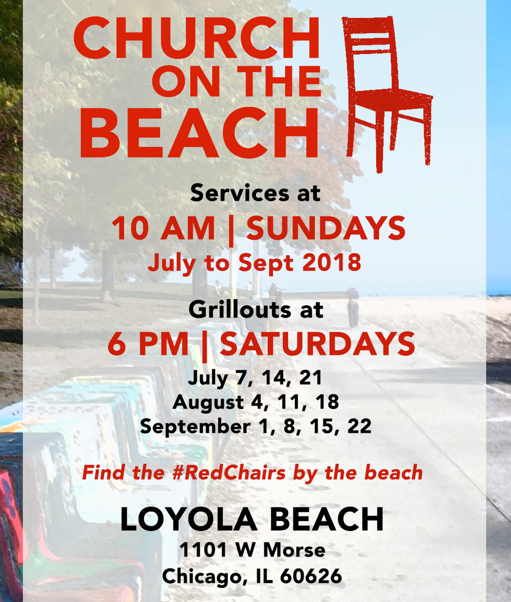 Join us for worship outside! - For all the Sundays of July until September 2018, we are meeting at Loyola Beach. You are invited to join us for worship on Sundays and grill-outs on selected Saturdays. For more information, please contact us.
