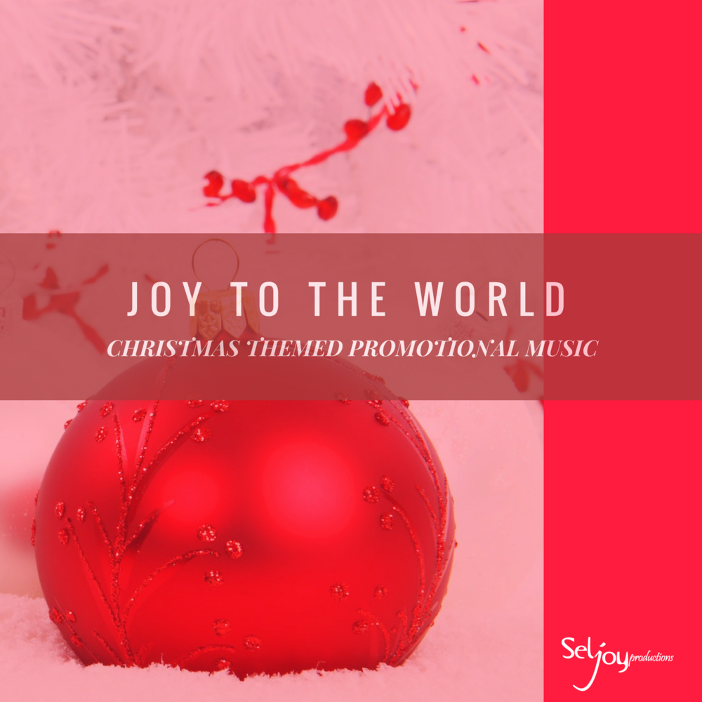 JOY TO THE WORLD.png