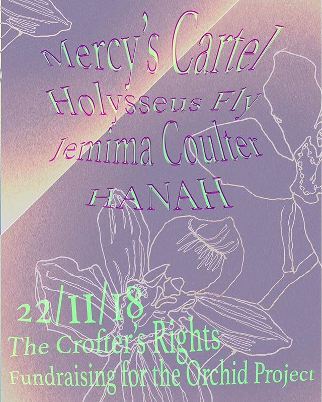 Tomorrow night! Raising money for the @orchidproject ✨ Featuring @mercyscartel @holysseusfly @jemimacoulter @sectionsofshe // Poster by @franksays28drawings