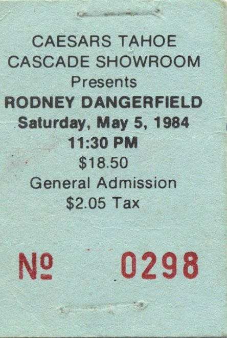 rodney dangerfield ticket-front.jpeg