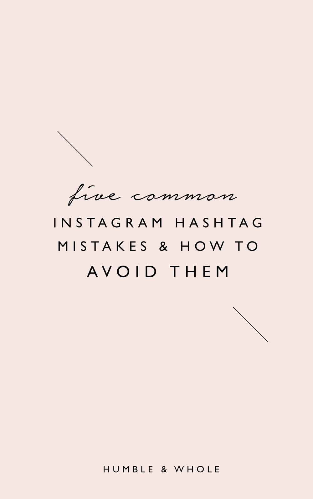 Are you clueless when it comes to using the right hashtags on Instagram?  We've got you covered!  In this post, we're discussing the five most common Instagram hashtag mistakes and how you can be sure to avoid them.  Click through to learn how to use hashtags that will attract an engaged audience to your Instagram account and our secret weapon for finding the perfect Instagram hashtags!