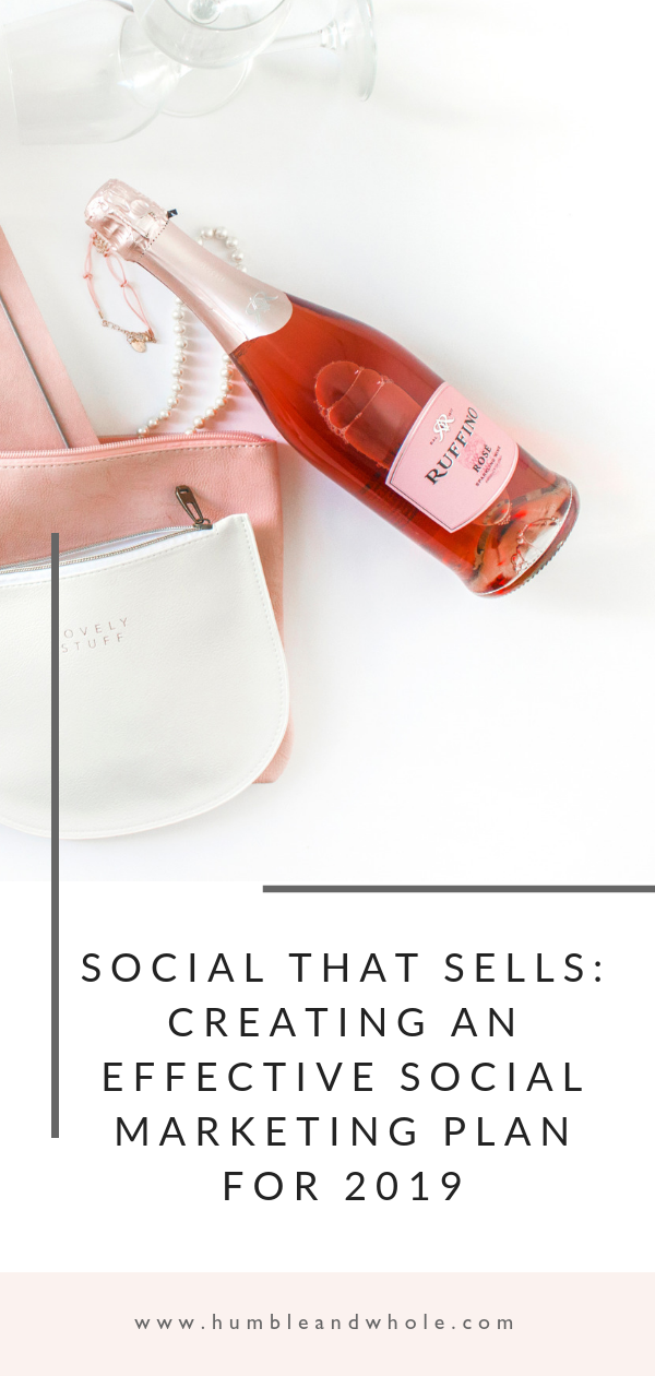 SOCIAL THAT SELLS CREATING AN EFFECTIVE SOCIAL MARKETING PLAN FOR 2019.png