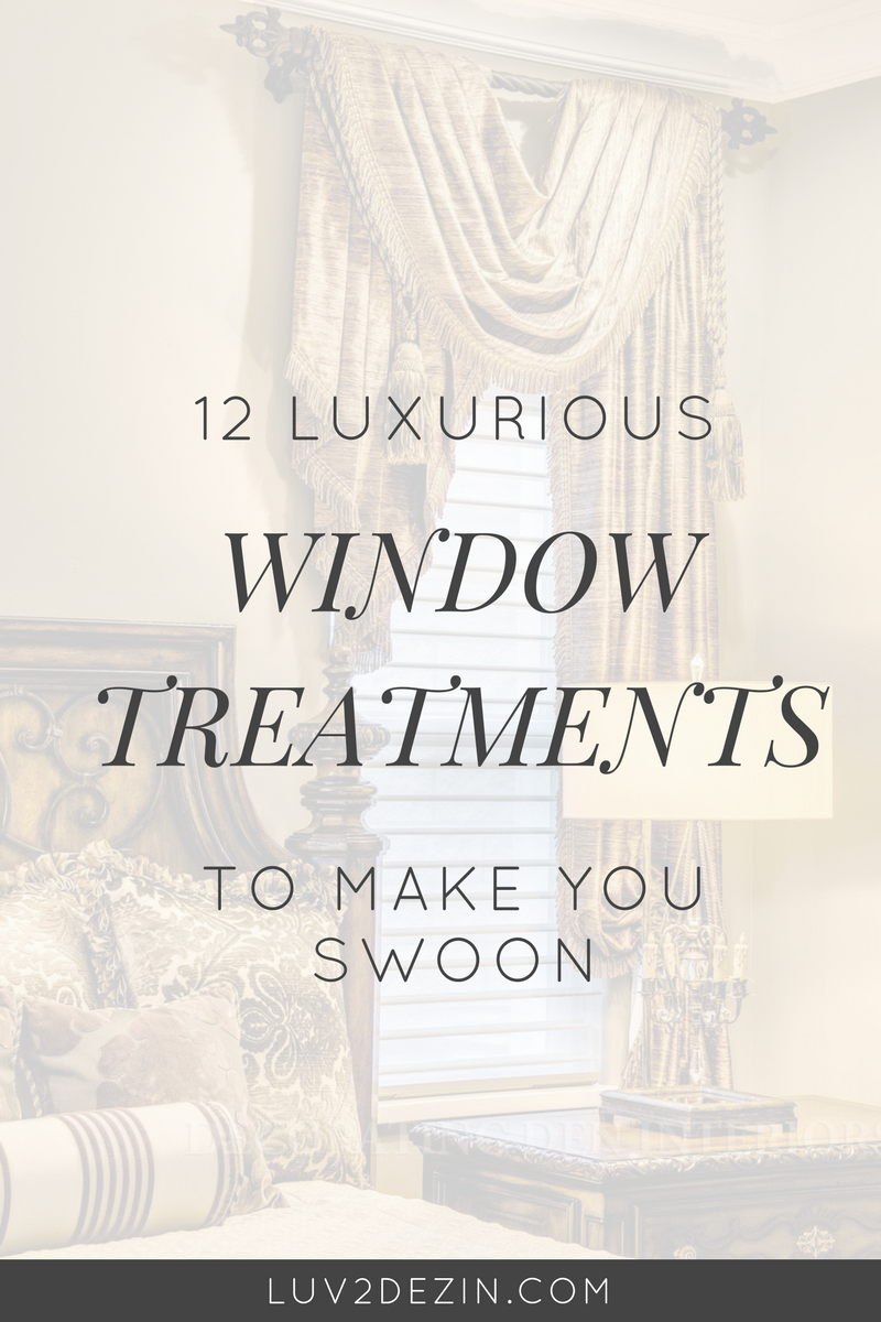 12-luxurious-window-treatments-to-make-you-swoon