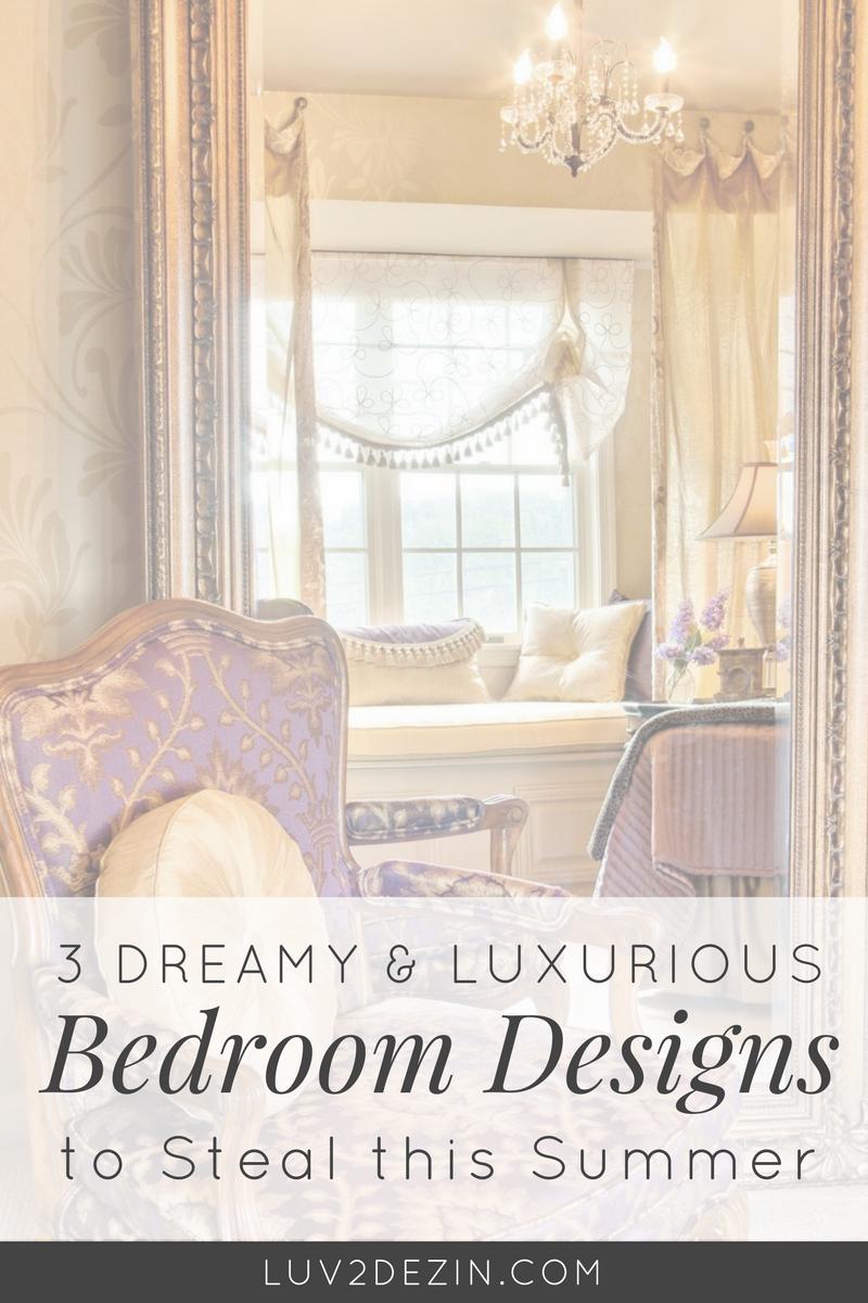 3-dreamy-luxurious-bedrooms-interior-design