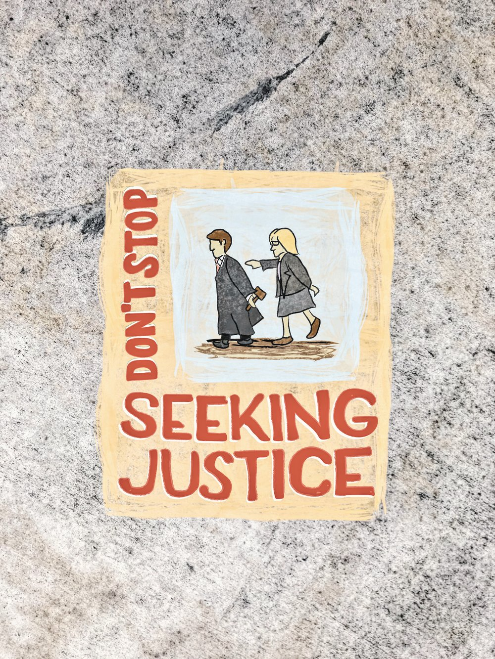 #274 Don't Stop Seeking Justice.JPG