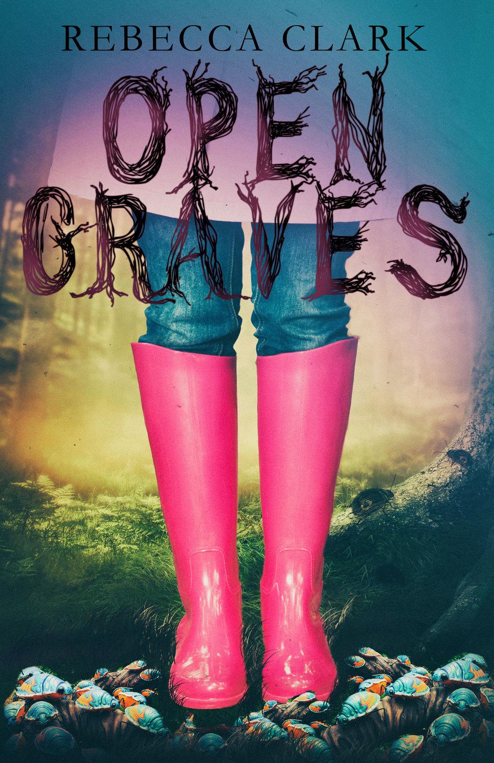 Open Graves - Serial Writing - Wattpad