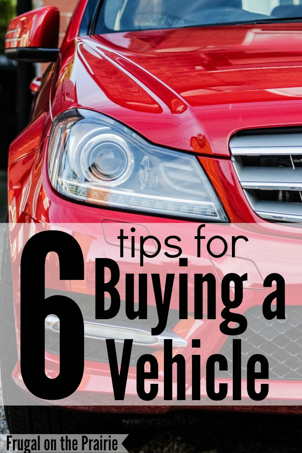 Buying a new or used vehicle is stressful and time consuming! Check out my 6 tips for buying a car to save money and make the process more enjoyable.