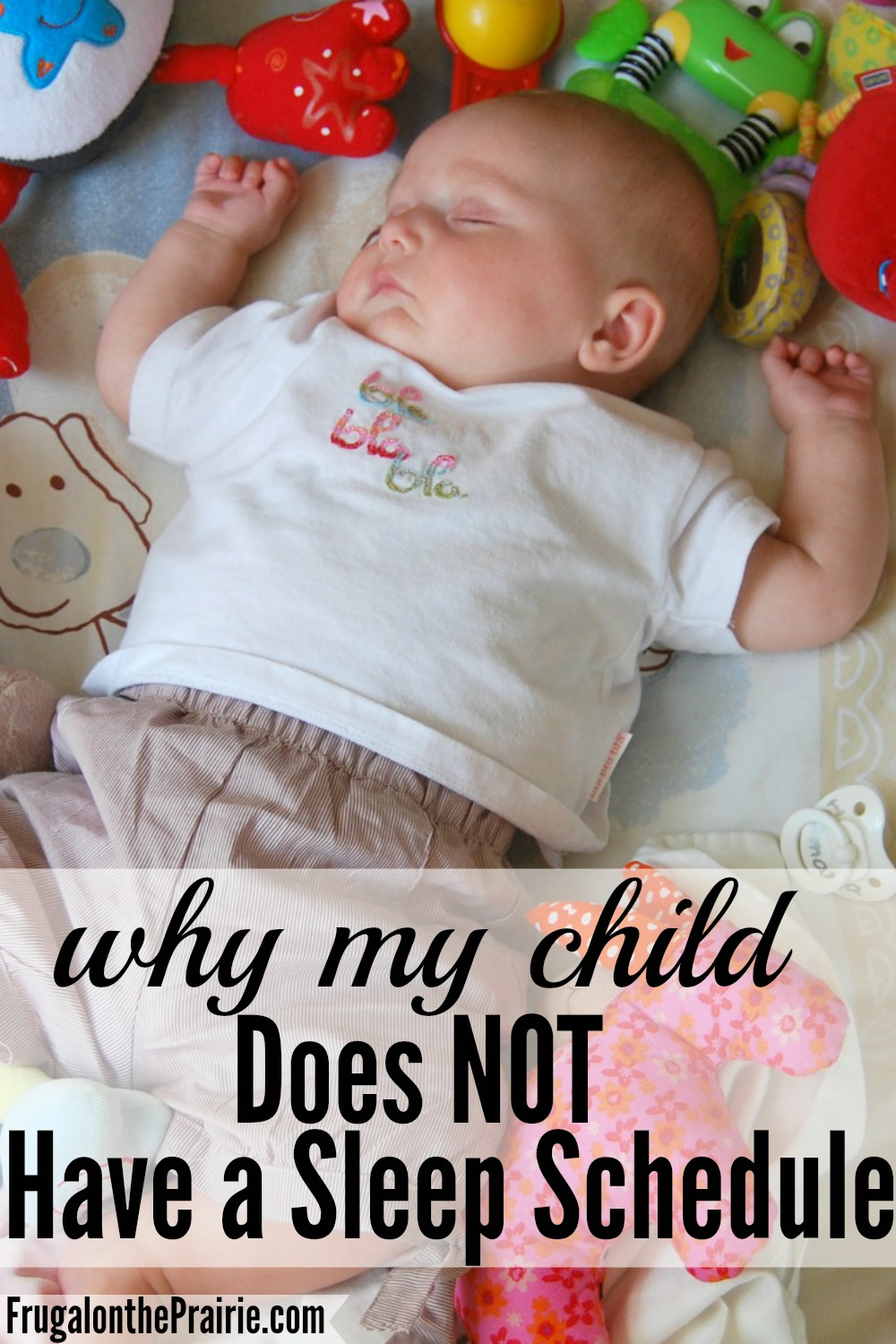 What Do You Mean My Kid Doesnt Have >> Why My Child Does Not Have A Sleep Schedule Allison Lindstrom
