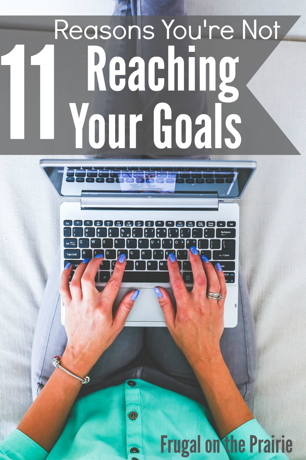 11 reasons you u0026 39 re not reaching your goals  u2014 allison