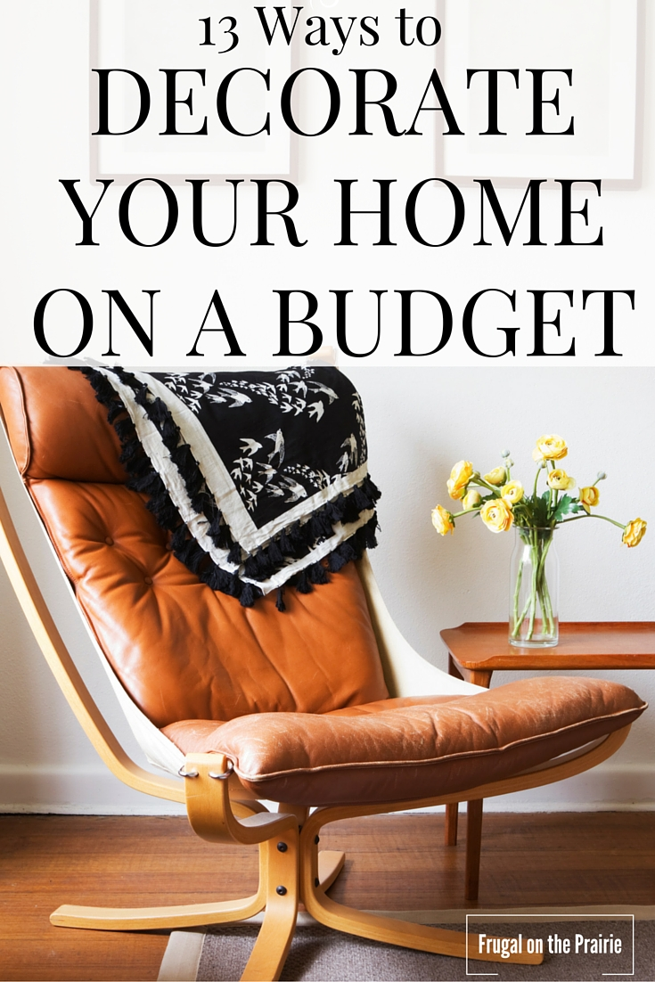 13 ways to decorate your home on a budget allison Cheap easy ways to decorate your home