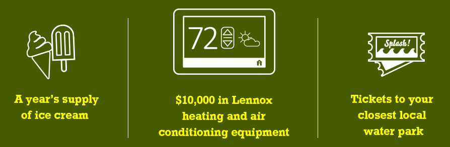 Lennox is looking for your best ideas for saving energy around the home. Enter their contest and you could win the Lennox Summer Prize Pack!