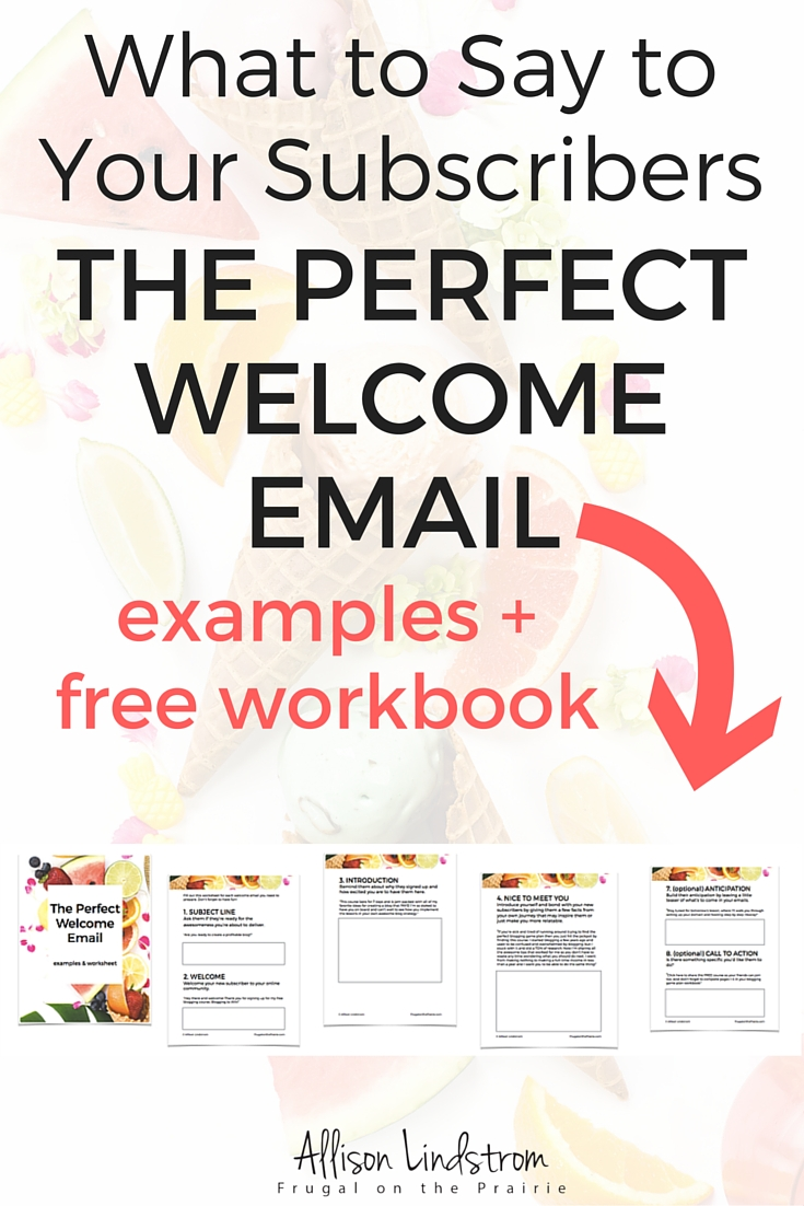 Not sure what to say to your subscribers? Need some examples or a swipe of the perfect welcome email? Download my FREE examples and workbook to create the perfect welcome or confirmation email for your list!
