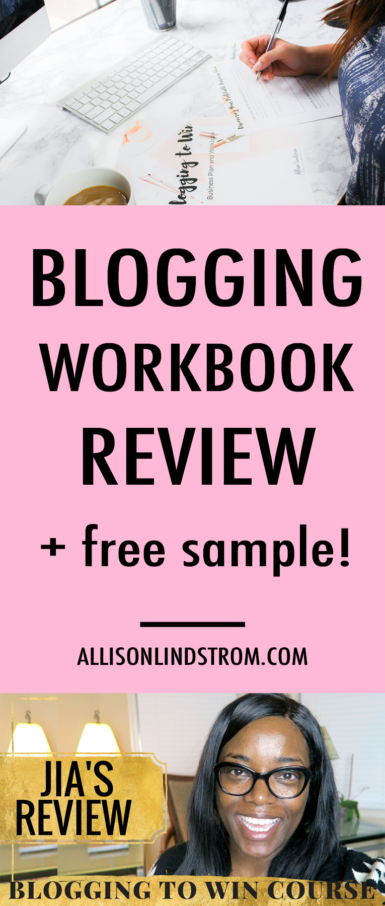 Blogging to Win | Blog Workbook Review | Jia — Allison Lindstrom ...