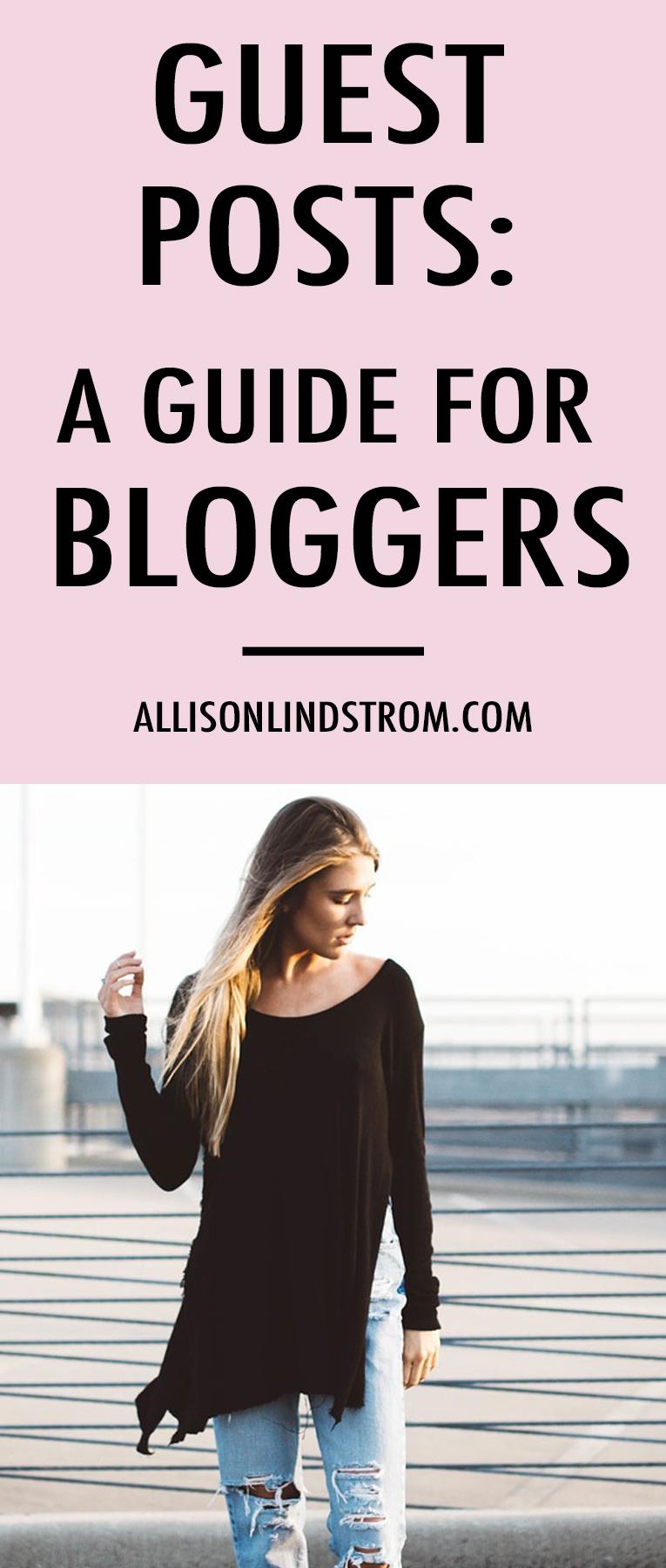 Guest Post Guide | 11 Tips for Guest Blogging — Allison