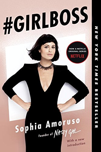 1. #GIRLBOSS - By: Sophia Amaruso