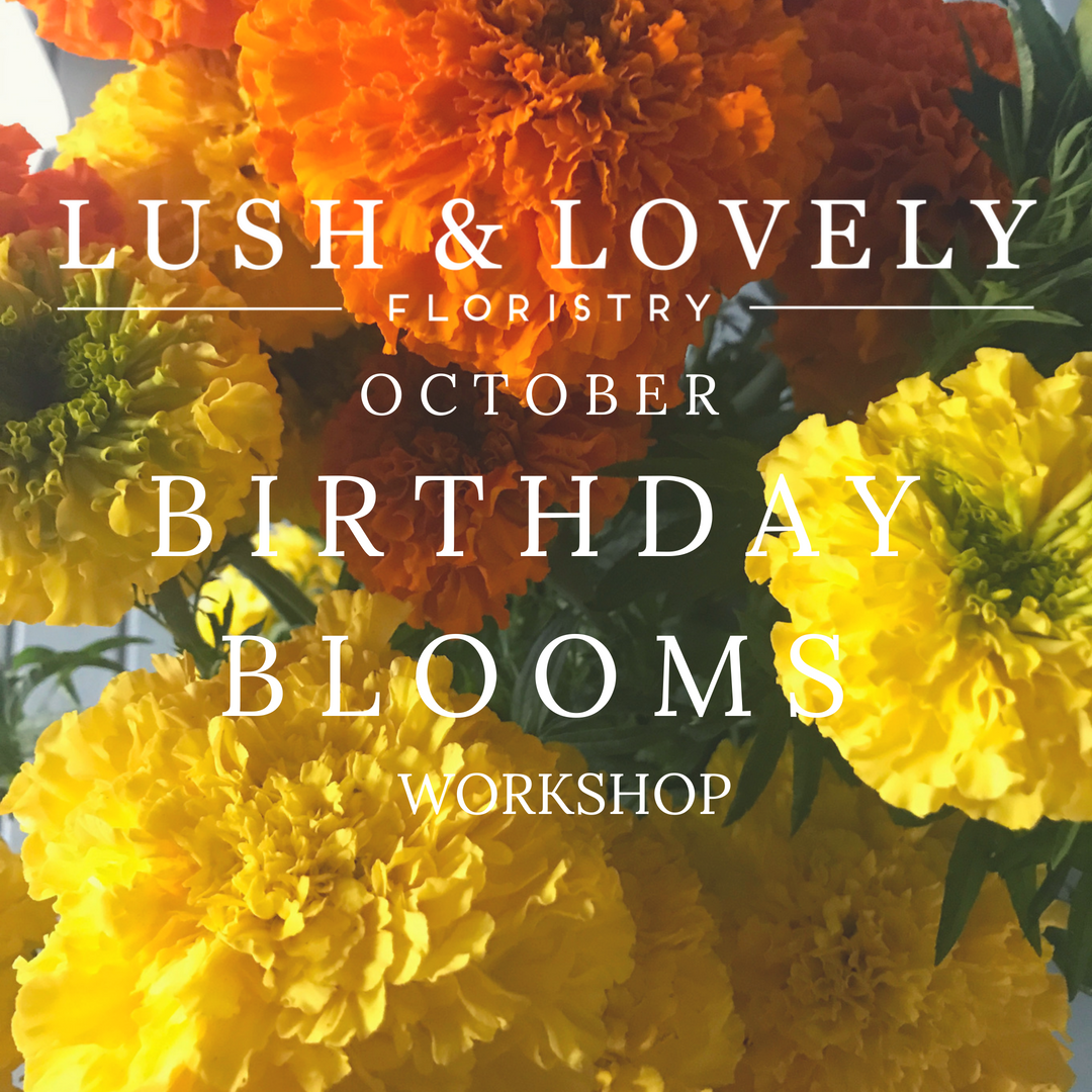 Workshops floral classes lush lovely october birthday blooms izmirmasajfo