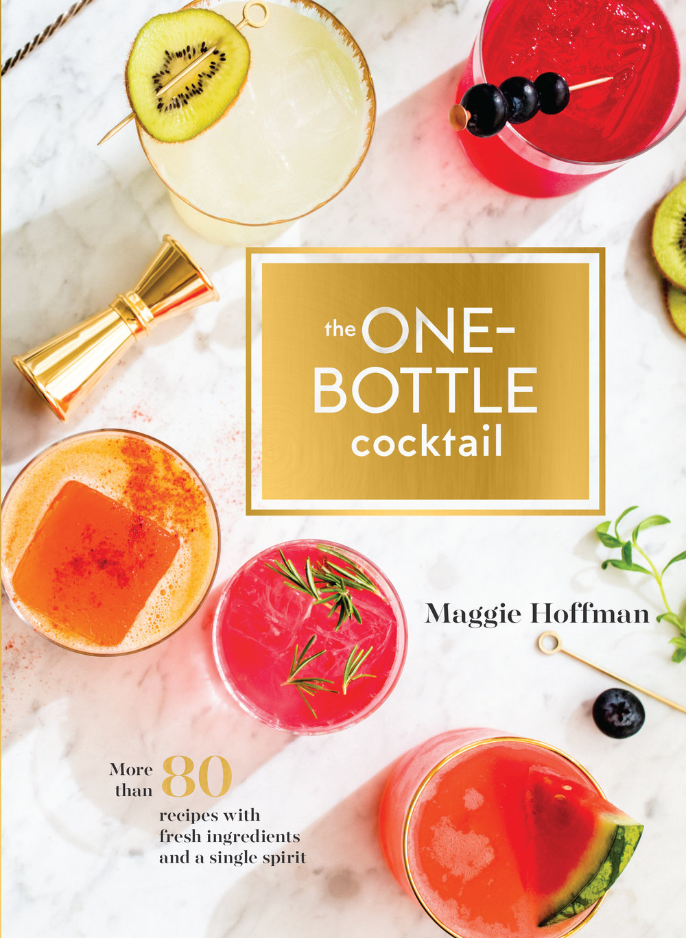 One-Bottle Cocktails by Maggie Hoffman