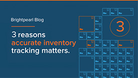 3 Reasons Accurate Inventory Tracking Matters