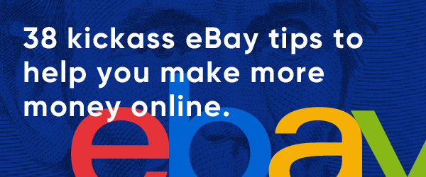 38 Kick Ass eBay tips_email image.jpg