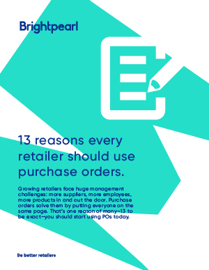 13+reasons+every+retailer+should+use+purchase+orders_Listing+page+thumbnail.jpg