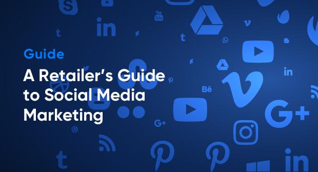 A Retailer's Guide to Social Media Marketing_Blog image.jpg