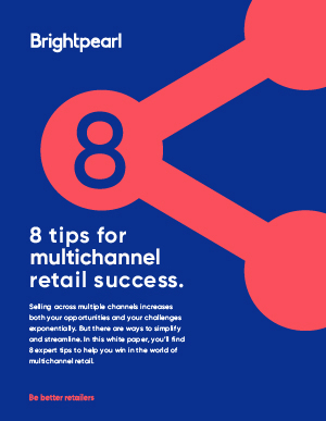 8 tips for multichannel retail success_Listing page thumbnail.jpg