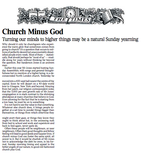 The Times of London leader about Sanderson and Sunday Assembly (you have to click it to read it).