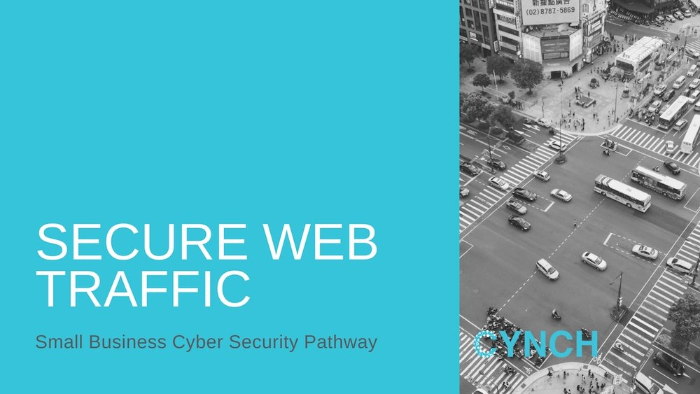Secure Web Traffic for Small Business