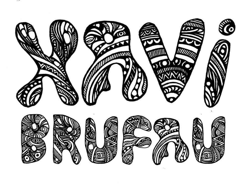 My Spanish friend's name is Xavi Brufau.