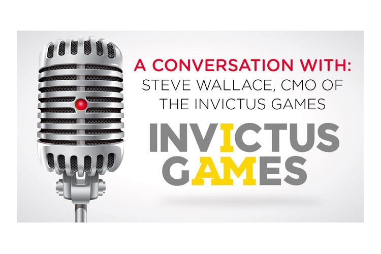 A Conversation With: Steve Wallace, CMO of the Invictus Games