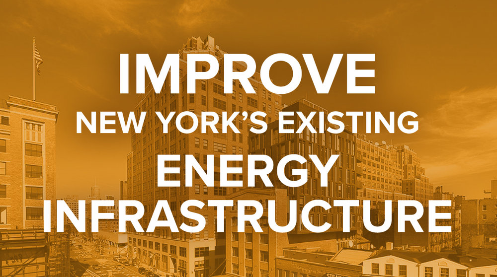 Improve New York's Energy Infrastructure