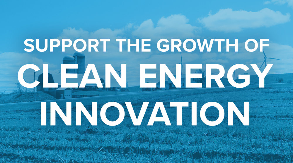Support the Growth of Clean Energy Innovation