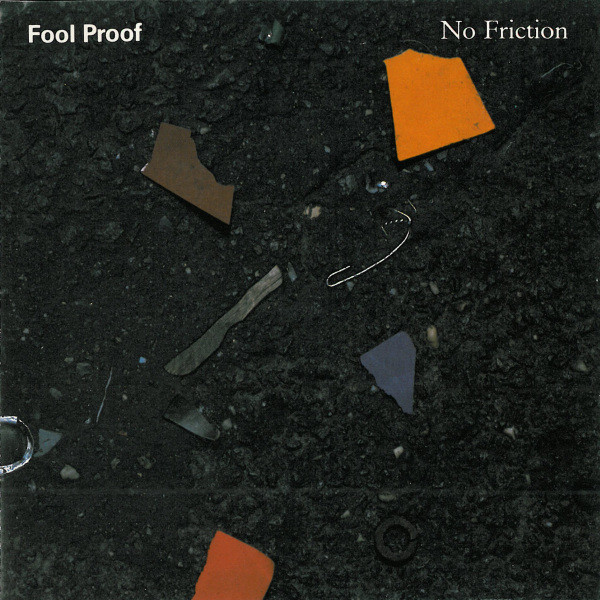 FOOL PROOF, NO FRICTION