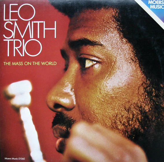 LEO SMITH, THE MASS ON THE WORLD