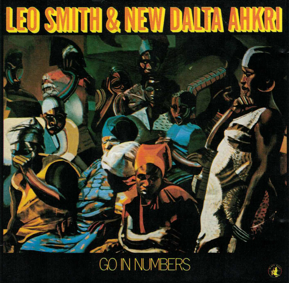 LEO SMITH & THE NEW DALTA AHKRI, GO IN NUMBERS