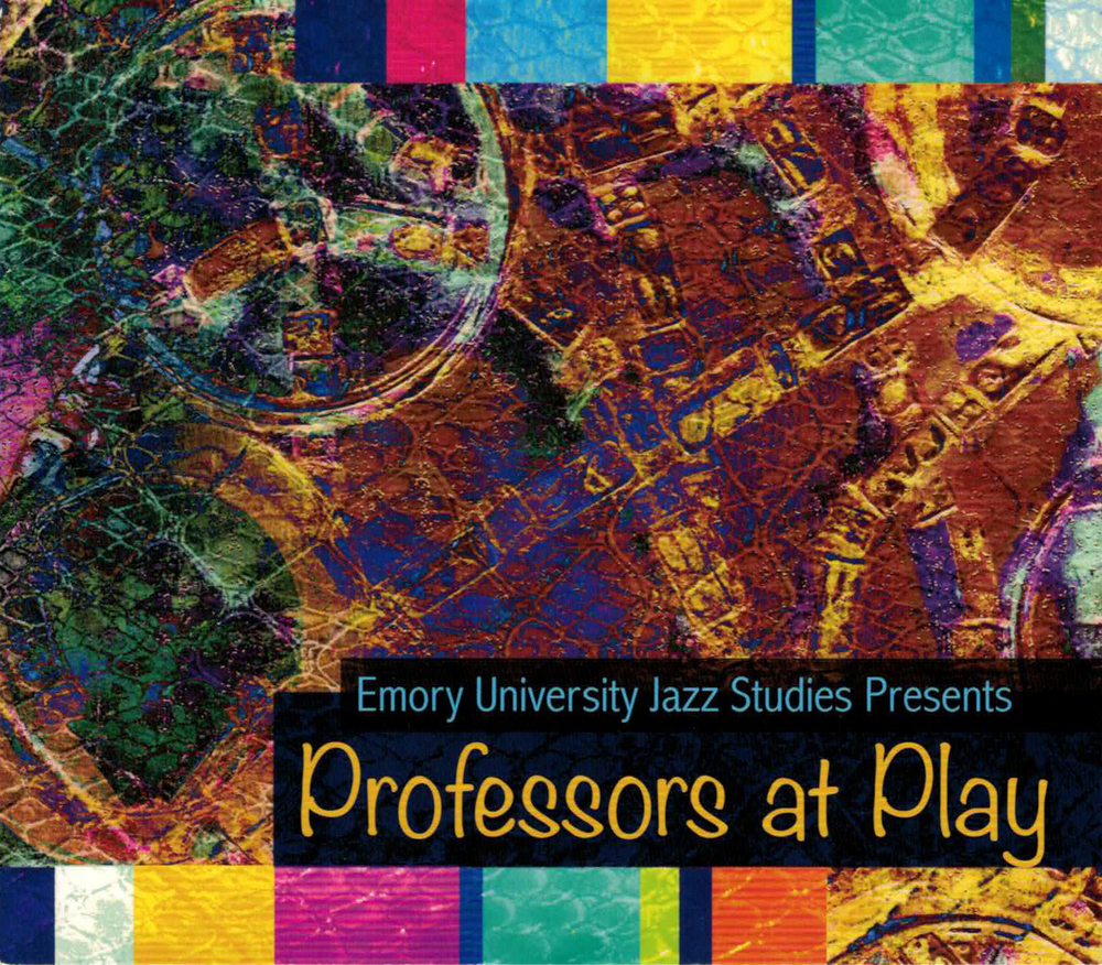 EMORY UNIVERSITY JASS STUDIES PRESENTS, PROFESSORS AT PLAY
