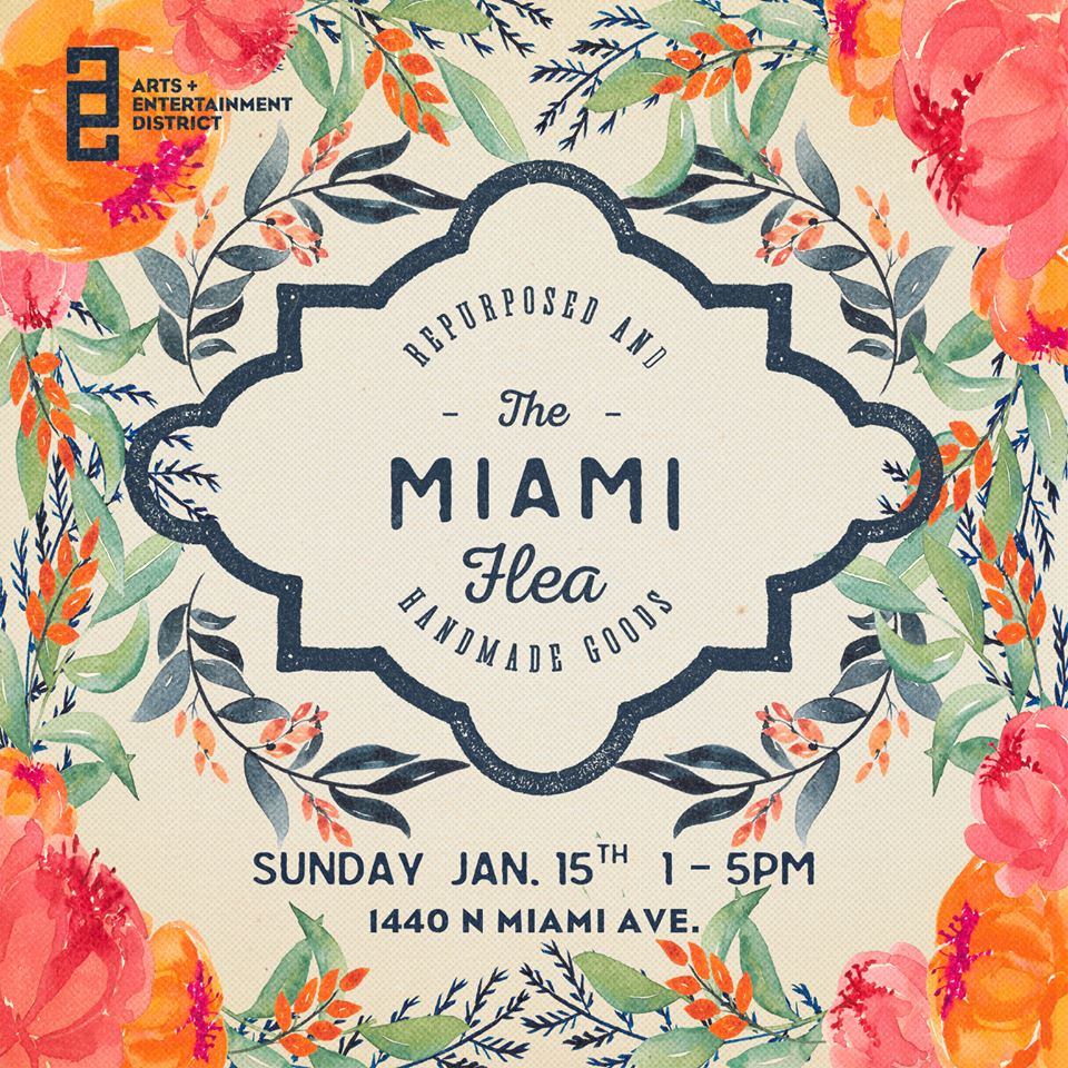 Miami Flea 2017 Kick Off Event / Jan 15 1-5PM