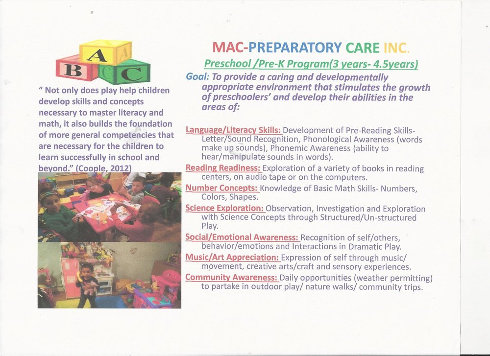 MAC-Preparatory Care Inc.'s Infant/Toddler Program (9 months to 2.5 years) and Preschool/Pre-K Program (3 years  to 4.5 years)
