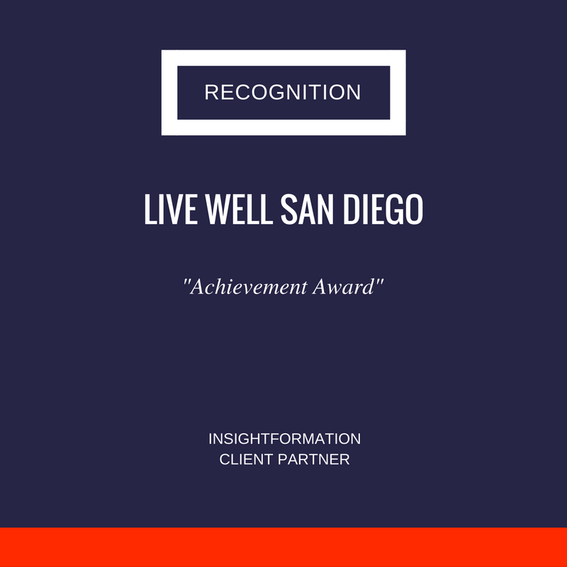 Insightformation's InsightVision was the key resource for Live Well San Diego's nationally recognized efforts in total population health.
