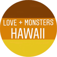 LOVE + MONSTERS HAWAII