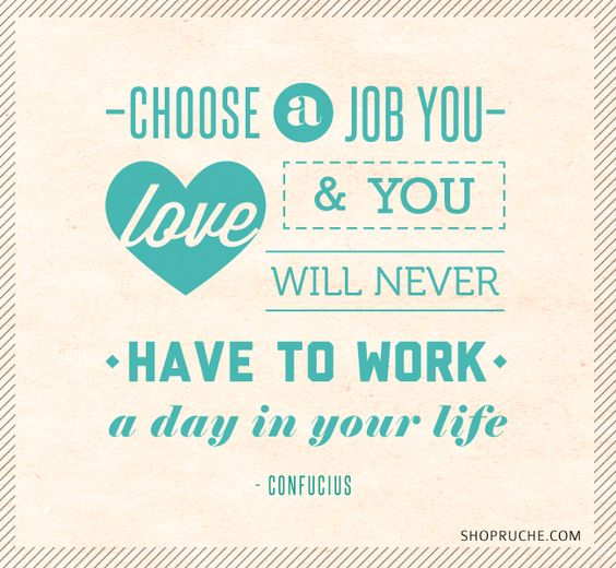 what do you love most about your job - I Love My Job Do You Really Like Your Job