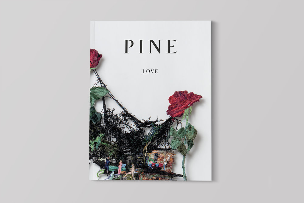 The new issue of PINE is out!  - Inside LOVE, you'll find passionate profiles detailing the effects of pop culture on love; frank discourses on love of country, and the need to love the land beneath our feet; what love amidst great loss means, and how love can motivate madness. You'll also read about arranged marriage, friendship, profound familial bonds, loving from afar, food as a reminder of deep love, and love as a form of resistance. We believe that those who wish to find love (in any form) should seek it however they wish—we all deserve it and should be free to attain it.